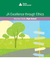 JA Excellence through Ethics<sup style='text-decoration:none;'>™</sup>
